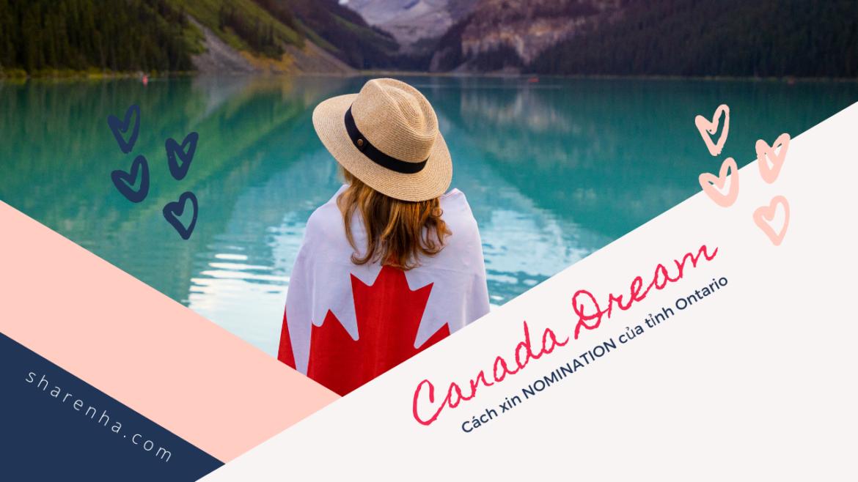 Định cư Canada – Cách xin NOMINATION của tỉnh Ontario