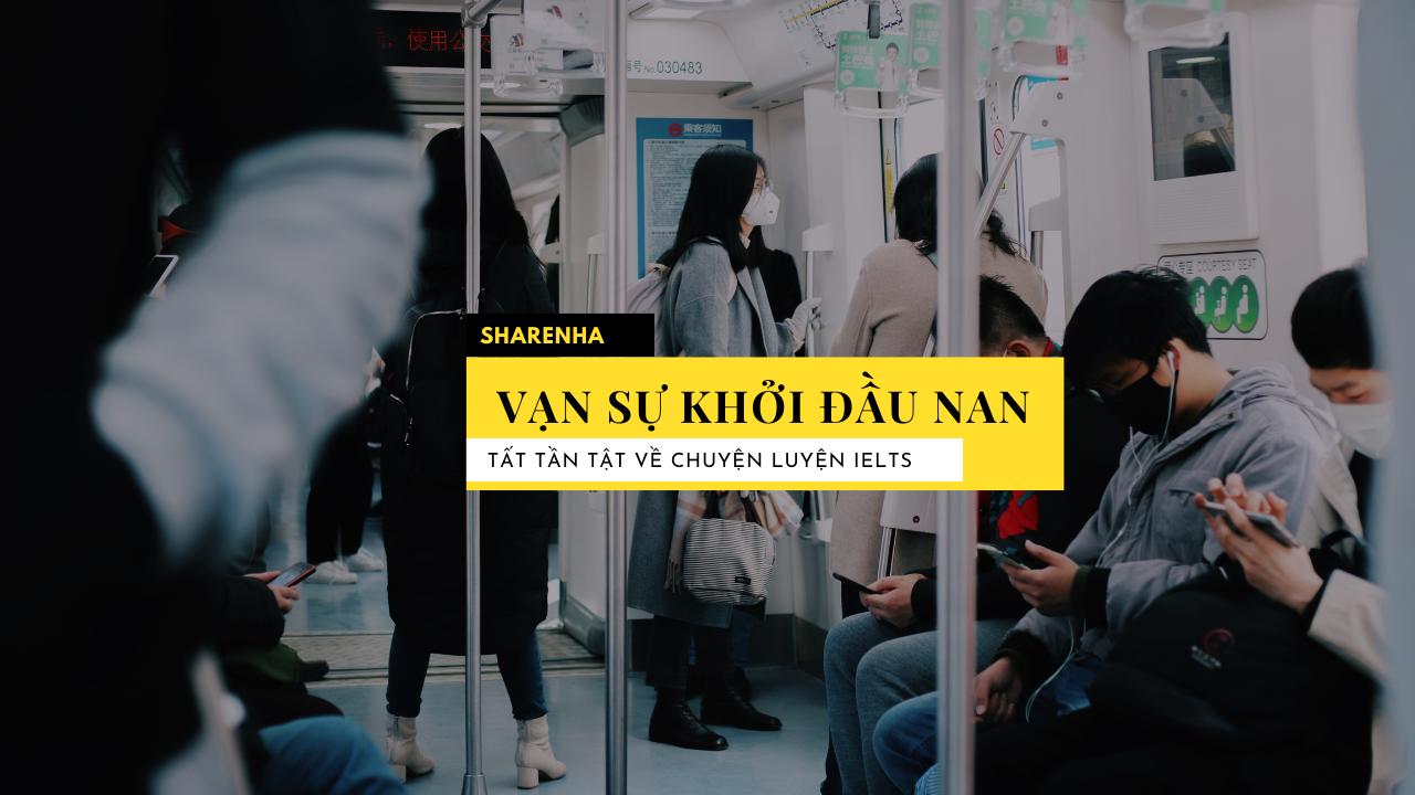 KINH NGHIỆM THI IELTS