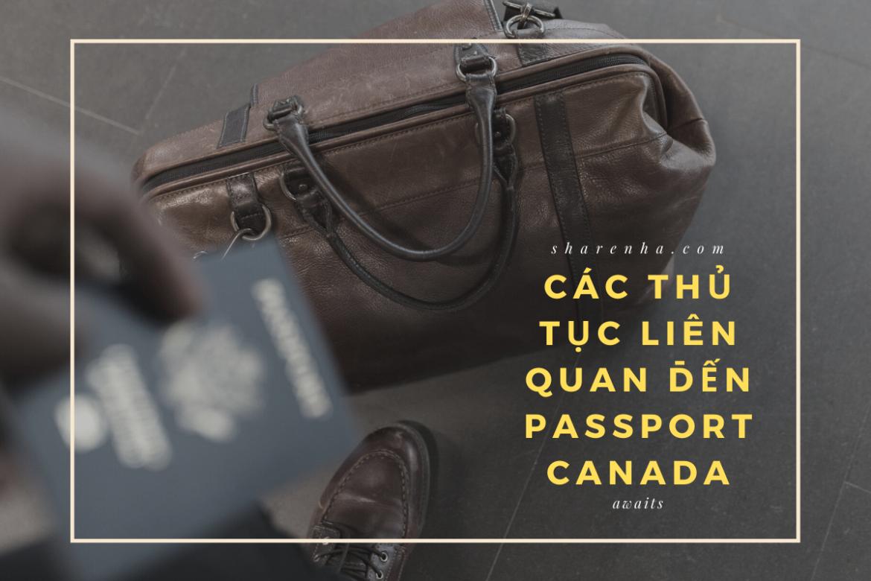 TỰ GIA HẠN VÀ LÀM MỚI PASSPORT TẠI CANADA