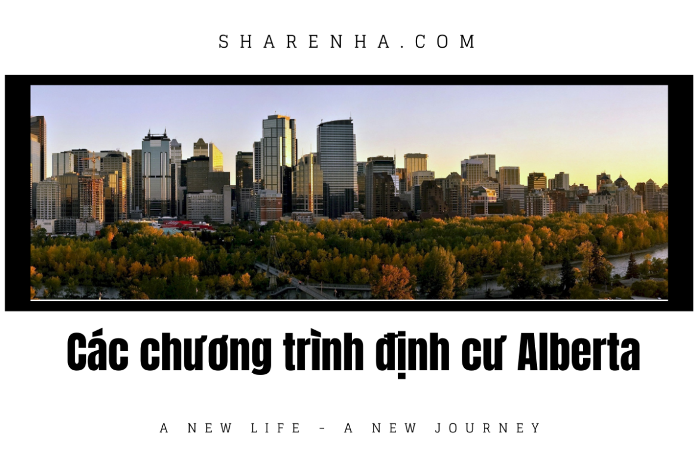 Nơi nào đáng sống định cư ở Canada – Những con đường định cư mới cập nhật