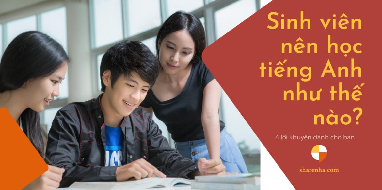 Bắt đầu học Đại Học, bắt đầu con đường học tiếng Anh như thế nào?