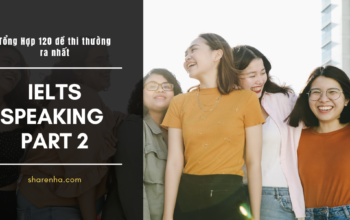 đề thi ielts speaking part 2