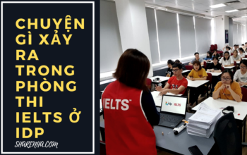 REVIEW THI IELTS Ở IDP
