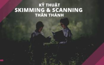 skimming và scanning là gì