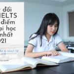 Quy đổi điểm IELTS sang điểm thi Đại học như thế nào 2021
