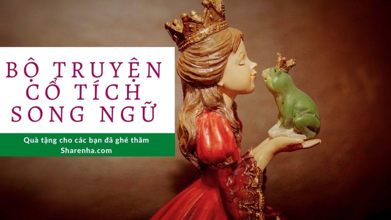 Bộ truyện cổ tích song ngữ Anh – Việt