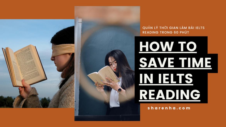 Mẹo quản lý thời gian khi làm bài IELTS Reading – Bạn có 60 phút!