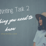 IELTS Writing Task 2 Everything you need to know