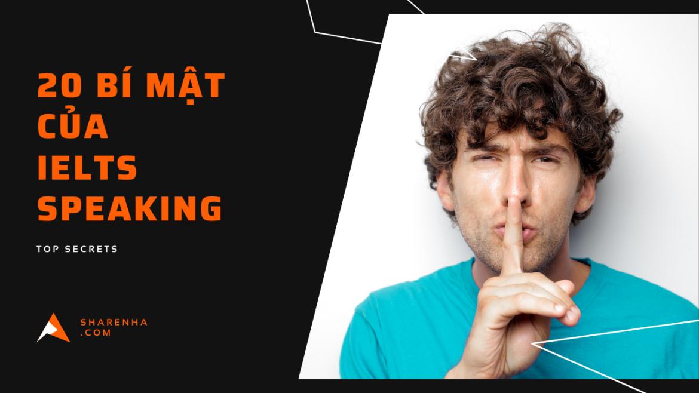 20 Bí mật của IELTS Speaking mà bạn cần biết