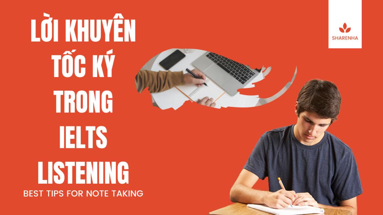 Cách Take Note khi thi IELTS Listening như thế nào là đúng?