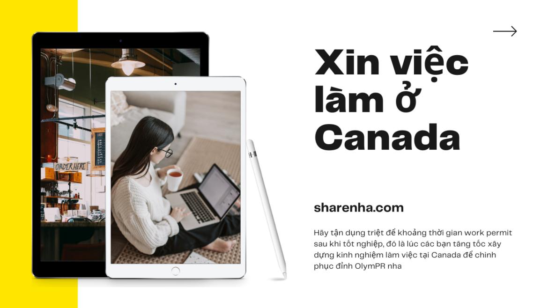 Du học sinh & Kinh nghiệm làm việc tại Canada (CANADIAN WORK EXPERIENCE)