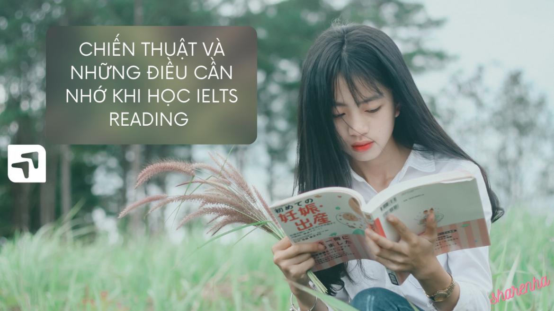 Chiến lược học tập và những điều cần nhớ để đạt IELTS Reading band 8+