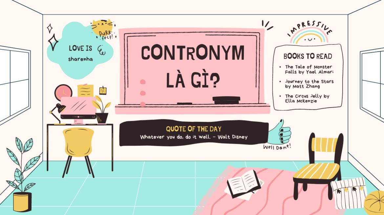 Ngữ pháp IELTS – Contronym là gì?