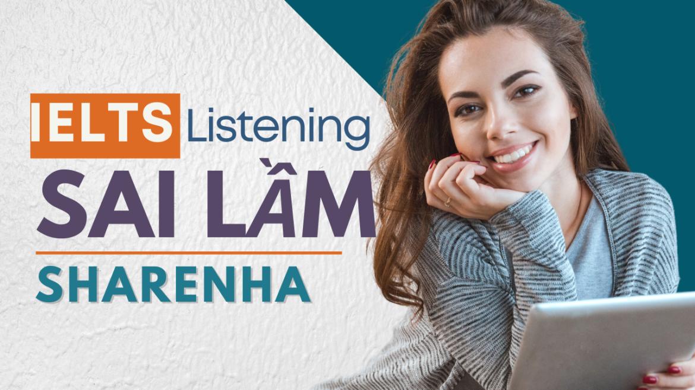IELTS Listening – Thảo luận về sai lầm khi luyện nghe